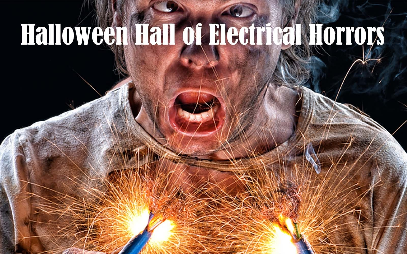 Halloween Hall of Electrical Horrors